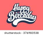 happy birthday lettering text | Shutterstock .eps vector #376983538