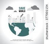save world   eco   green earth | Shutterstock .eps vector #377001154