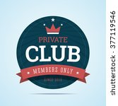 private  vip club badge with... | Shutterstock .eps vector #377119546