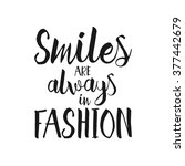smiles are always in fashion  ... | Shutterstock .eps vector #377442679