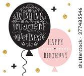 hand lettering birthday... | Shutterstock .eps vector #377485546
