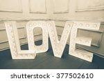 Custom Made L O V E Letters...
