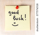 good luck note on paper post it ...