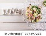 beautiful wedding bouquet of... | Shutterstock . vector #377597218