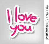 i love you   design template | Shutterstock . vector #377637163