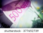 macro view of 500 euro banknote.... | Shutterstock . vector #377652739