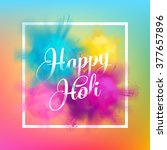 happy holi spring festival of... | Shutterstock .eps vector #377657896