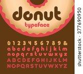rounded font. vector alphabet... | Shutterstock .eps vector #377690950