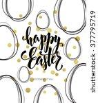 happy easter lettering egg.... | Shutterstock .eps vector #377795719