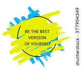the motivation poster on yellow ... | Shutterstock .eps vector #377904349