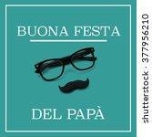 the sentence buona festa del...   Shutterstock . vector #377956210
