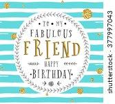 hand lettering birthday... | Shutterstock .eps vector #377997043
