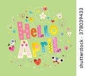hello april | Shutterstock .eps vector #378039433