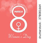 8 march women day card colorful ... | Shutterstock .eps vector #378081664
