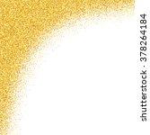gold glitter abstract... | Shutterstock . vector #378264184