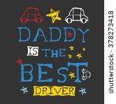 fathers day artwork. print... | Shutterstock .eps vector #378273418