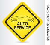 auto service sign with car... | Shutterstock .eps vector #378276904