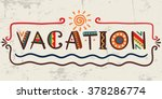 vacation word in ethnic african ... | Shutterstock .eps vector #378286774