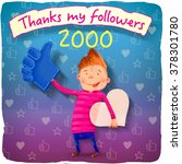 thanks to my 2000 followers | Shutterstock . vector #378301780