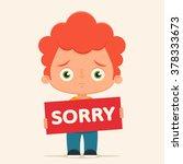 "sad cartoon boy holding ""sorry"" ... | Shutterstock .eps vector #378333673"