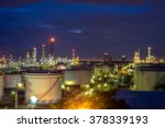 out of focus with refinery at... | Shutterstock . vector #378339193