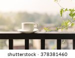 the white glass on the balcony... | Shutterstock . vector #378381460