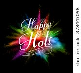 illustration of colorful gulal (powder color) explosion for Happy Holi Background   Shutterstock vector #378449098