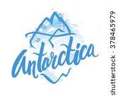 antarctica   lettering logo... | Shutterstock .eps vector #378465979