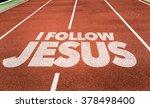 I Follow Jesus Written On...