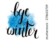 "vector lettering ""bye winter""... 