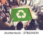 recycle green environment... | Shutterstock . vector #378634654