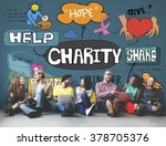 charity donate give hope aid... | Shutterstock . vector #378705376