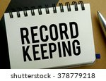 record keeping memo written on... | Shutterstock . vector #378779218