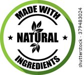made with natural ingredients... | Shutterstock . vector #379483024