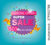 super sale poster  banner. big... | Shutterstock .eps vector #379502788