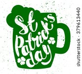 st. patrick's day greeting.... | Shutterstock .eps vector #379613440