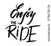 enjoy the ride  vector... | Shutterstock .eps vector #379678126