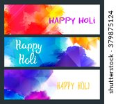 happy holi bright banners with... | Shutterstock .eps vector #379875124