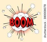 boom pop art retro style comic... | Shutterstock . vector #380008078
