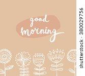 good morning card | Shutterstock .eps vector #380029756