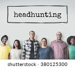 headhunting hiring hr human... | Shutterstock . vector #380125300