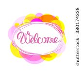 welcome lettering vector.... | Shutterstock .eps vector #380174338