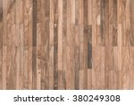 background and texture of... | Shutterstock . vector #380249308