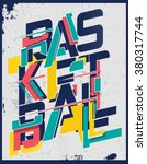 basketball t shirt graphic   Shutterstock .eps vector #380317744