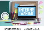 interns wanted | Shutterstock . vector #380350216