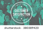 customer satisfaction service... | Shutterstock . vector #380389420