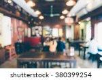 abstract blur restaurant... | Shutterstock . vector #380399254
