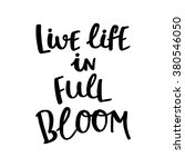 live life in full bloom card.... | Shutterstock .eps vector #380546050