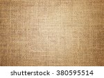 burlap texture background  | Shutterstock . vector #380595514