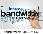 bandwidth word cloud concept | Shutterstock . vector #380674153